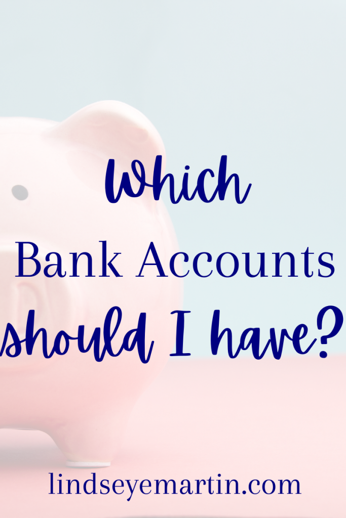 Which bank accounts should I have?