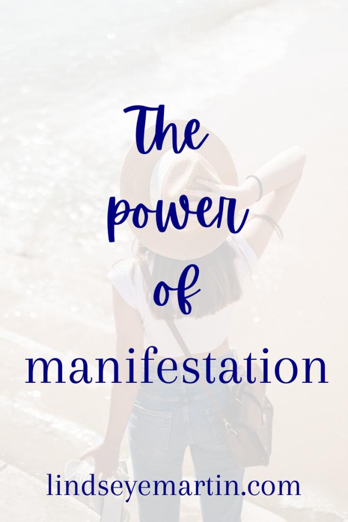 The power of manifestation