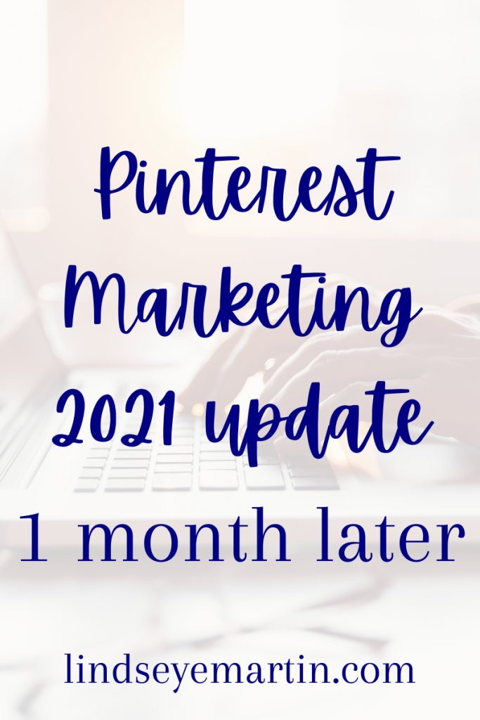 Pinterest Marketing Update 1 month later