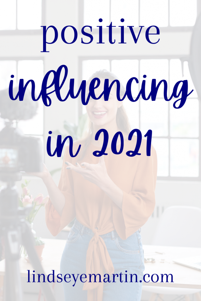 being a positive influence in 2021