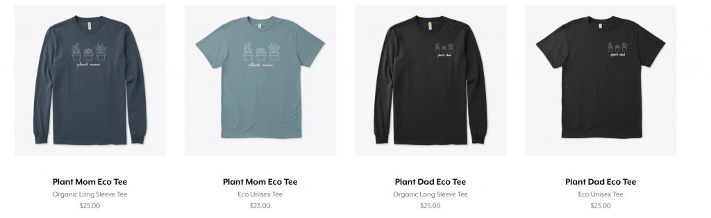 Eco shirts for plant moms and dads