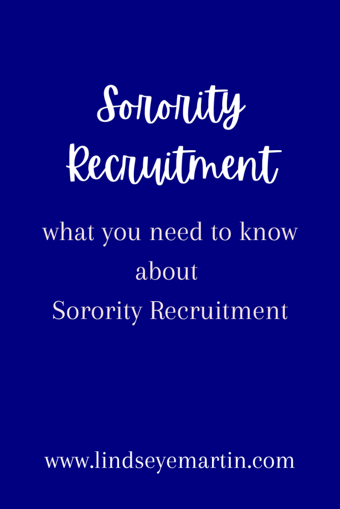 Sorority Recruitment-what you need to know.